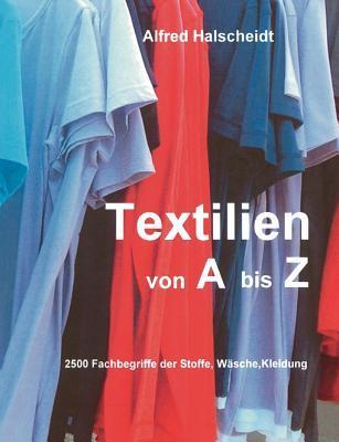 Textilien von A-Z