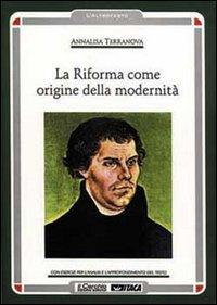 La riforma come origine della modernità