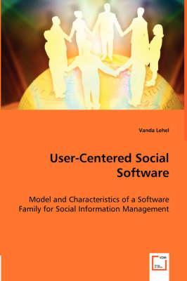 User-Centered Social Software