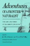 Adventures of a Frontier Naturalist