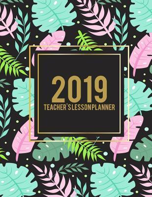2019 Teacher's Lesson Planner
