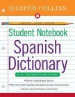 HarperCollins Student Notebook Spanish Dictionary
