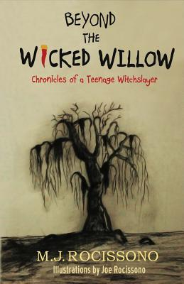 Beyond the Wicked Willow