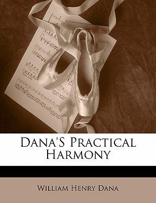 Dana's Practical Harmony