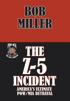 The Z-5 Incident