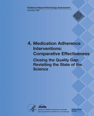 4. Medication Adherence Interventions - Comparative Effectiveness