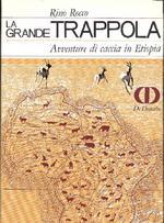 La Grande Trappola