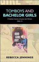 Tomboys and bachelor girls