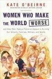 Women Who Make the World Worse