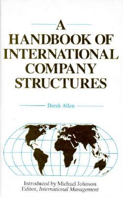 Handbook of International Company Structures in the Major Industrial and Trading Countries of the World