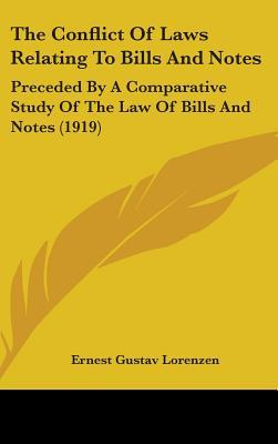 The Conflict of Laws Relating to Bills and Notes