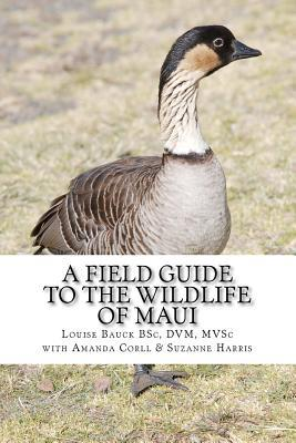 A Field Guide to the Wildlife of Maui