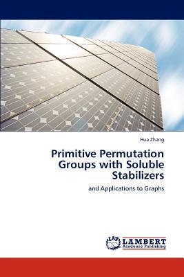 Primitive Permutation Groups with Soluble Stabilizers