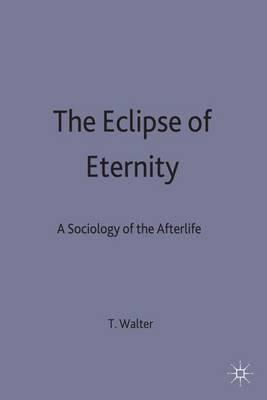 The Eclipse of Eternity
