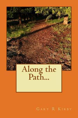 Along the Path...
