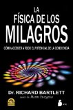 La fisica de los milagros / The Physics of Miracles