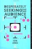 Desperately Seeking the Audience