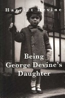 Being George Devine's Daughter