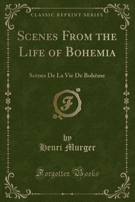 Scenes from the Life of Bohemia