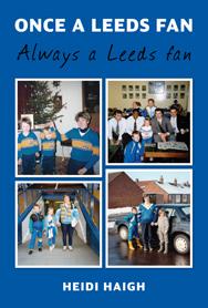 Once a Leeds Fan, Always a Leeds Fan