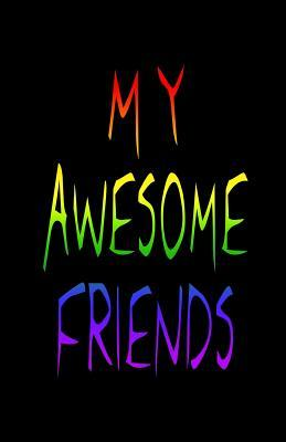 My Awesome Friends