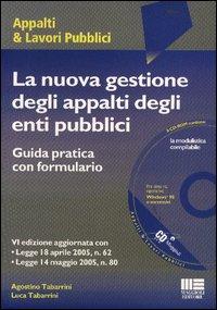 La nuova gestione degli appalti degli enti pubblici