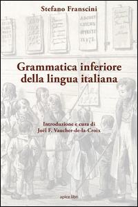Grammatica inferiore della lingua italiana