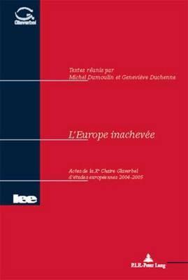 L'Europe Inachevee