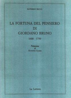 La fortuna del pensiero di Giordano Bruno 1600-1750