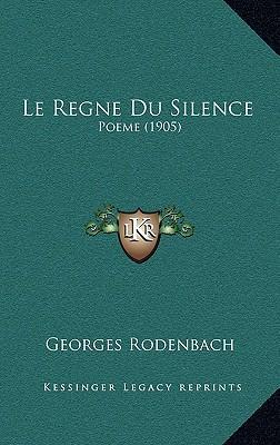 Le Regne Du Silence