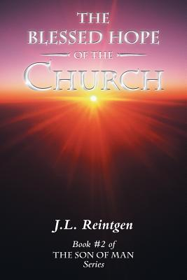The Blessed Hope of the Church