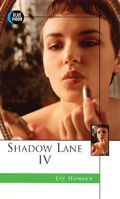 Shadow Lane IV