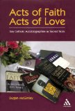 Acts of Faith, Acts of Love