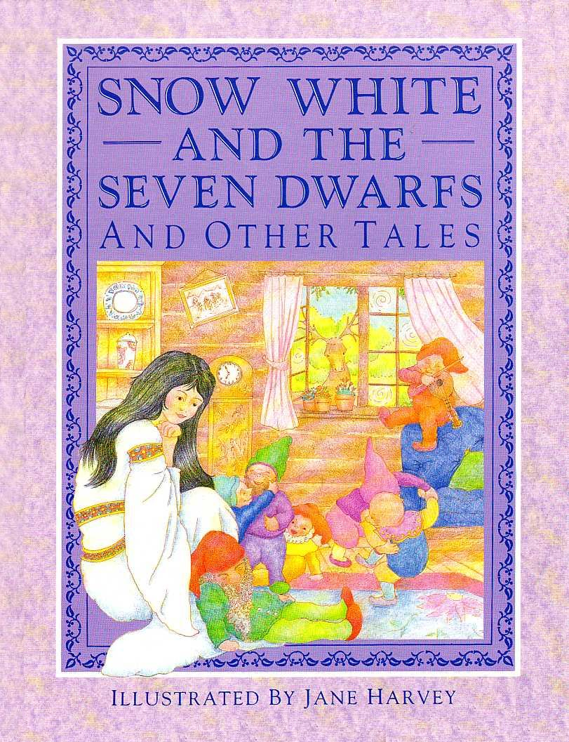 Snow White and the seven dwarfs and other tales
