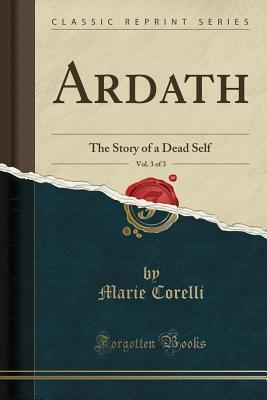 Ardath, Vol. 3 of 3