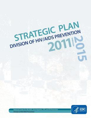Strategic Plan Division of HIV / AIDS Prevention