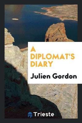 A Diplomat's Diary