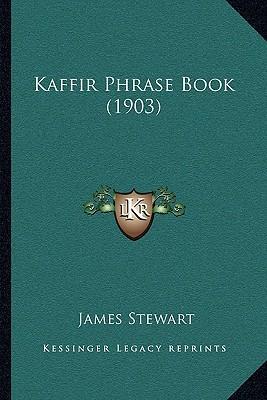 Kaffir Phrase Book (1903)