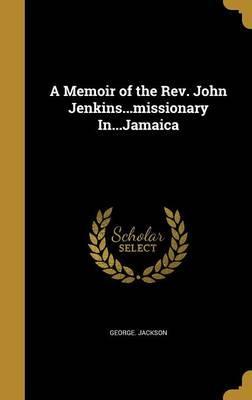 MEMOIR OF THE REV JO...