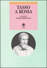 Tasso a Roma