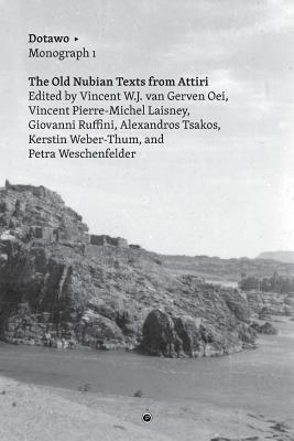 The Old Nubian Texts from Attiri