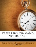 Papers by Command, |...