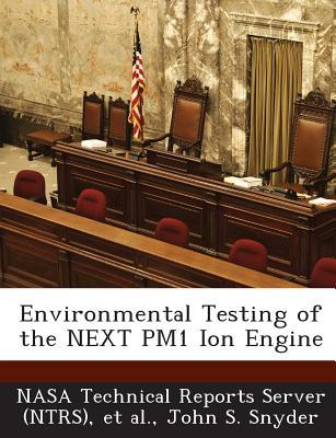 Environmental Testing of the Next Pm1 Ion Engine