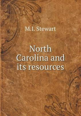 North Carolina and Its Resources