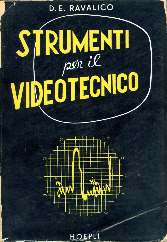 Strumenti per il videotecnico