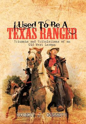 I Used to Be a Texas Ranger