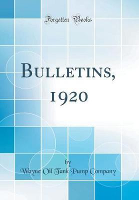 Bulletins, 1920 (Classic Reprint)