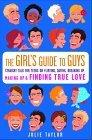 The Girls' Guide to Guys