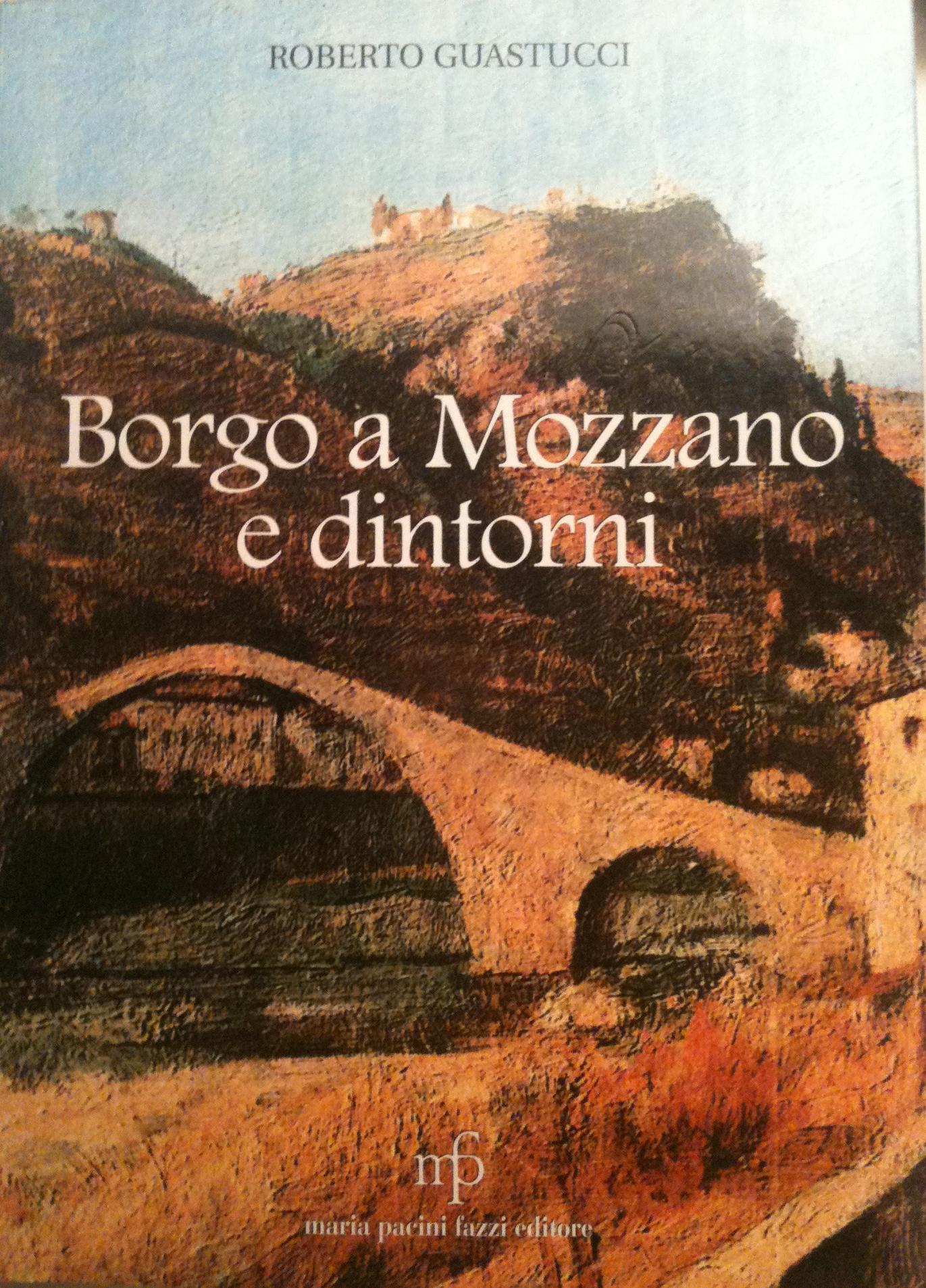 Borgo a Mozzano e dintorni