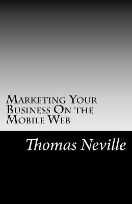 Marketing Your Business on the Mobile Web